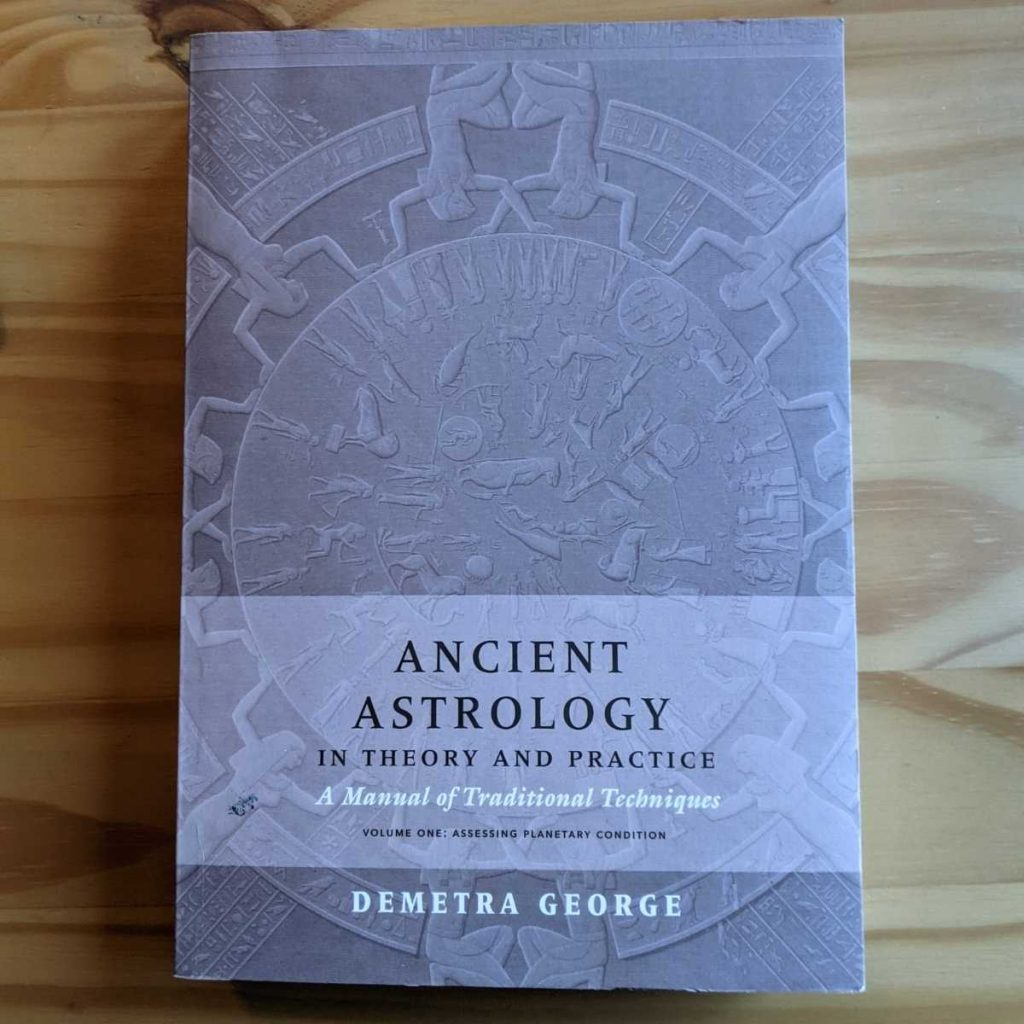 Ancient Astrology by Demetra George