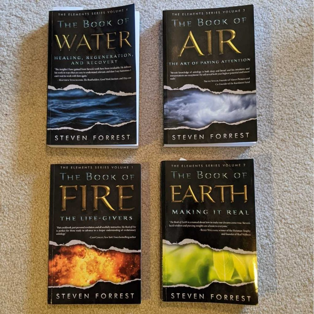 The Elements by Steven Forrest: Book of Fire, Book of Earth, Book of Air, Book of Water
